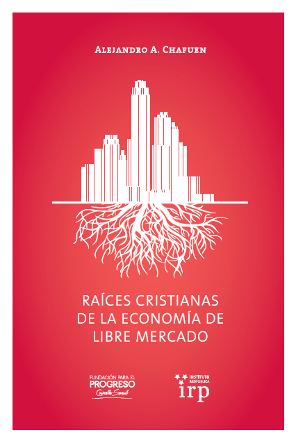 Raíces cristianas de la economía de libre mercado