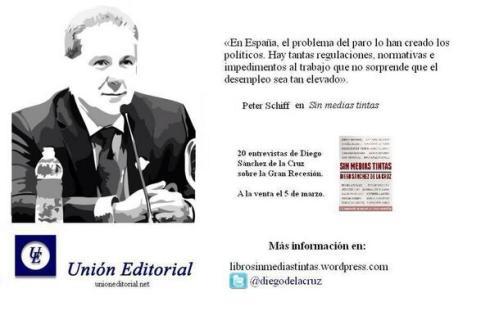 Peter Schiff Sin Medias Tintas 20 entrevistas Gran Recesión Diego Sánchez de la Cruz